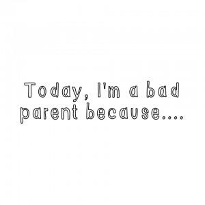 badparent