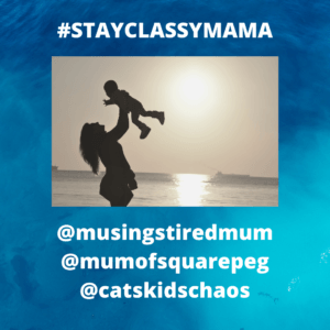 Stay Classy Mama